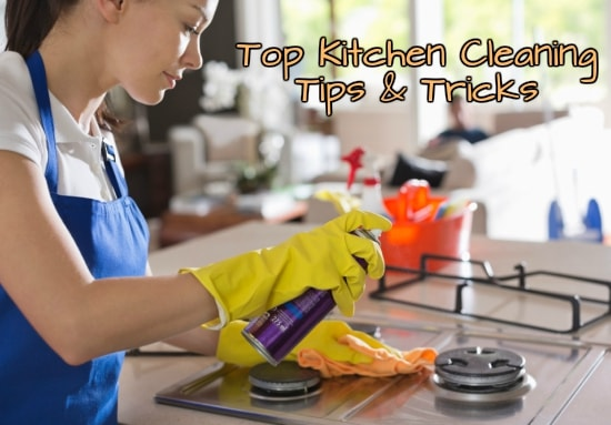 Top Kitchen Cleaning Tips and Tricks